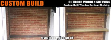 OUTDOOR CUSTOM SHELVING FITTED