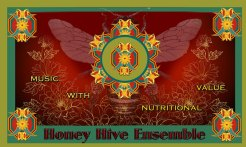Honey Hive Ensemble - Music with Nutritional Value