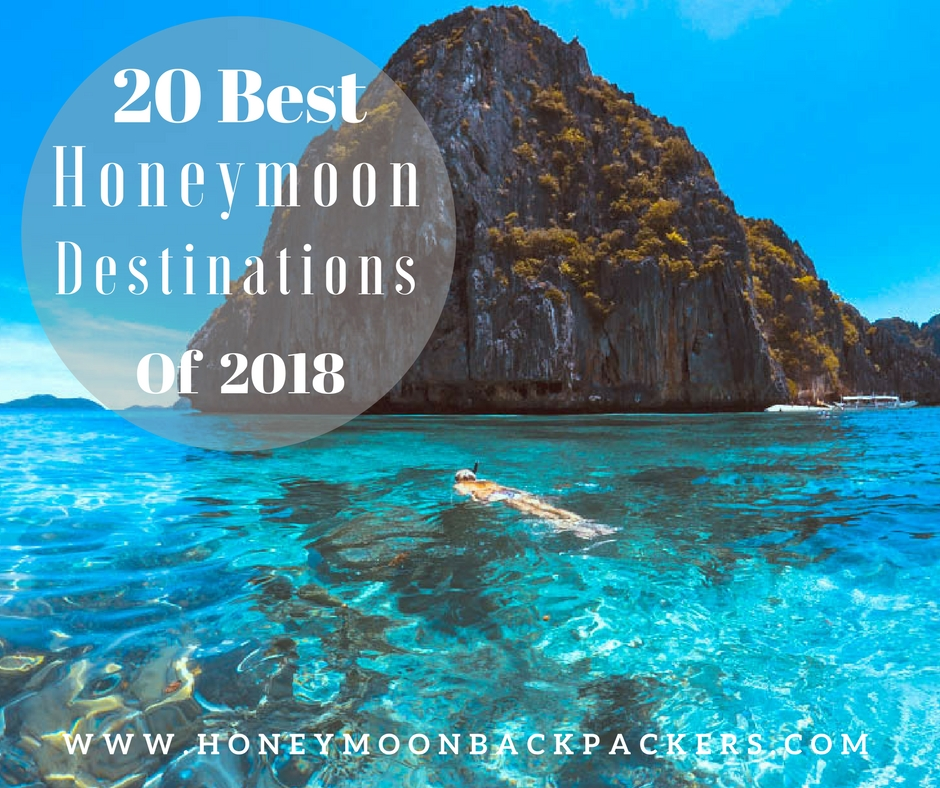 Top 20 Romantic Honeymoon Destination of 2019