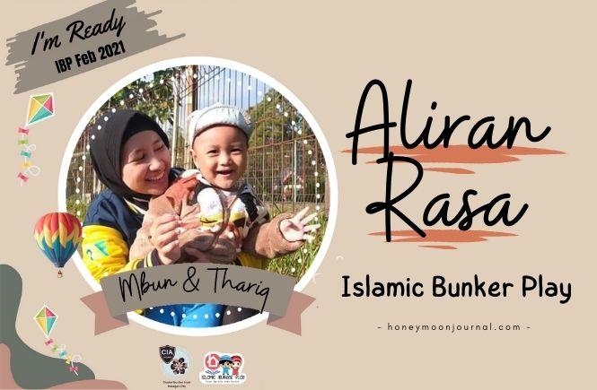 Aliran Rasa Islamic Bunker Play IBP honeymoonjournal