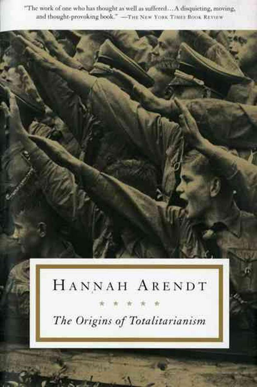 漢娜·鄂蘭:極權主義的起源(書摘) – 網絡文摘