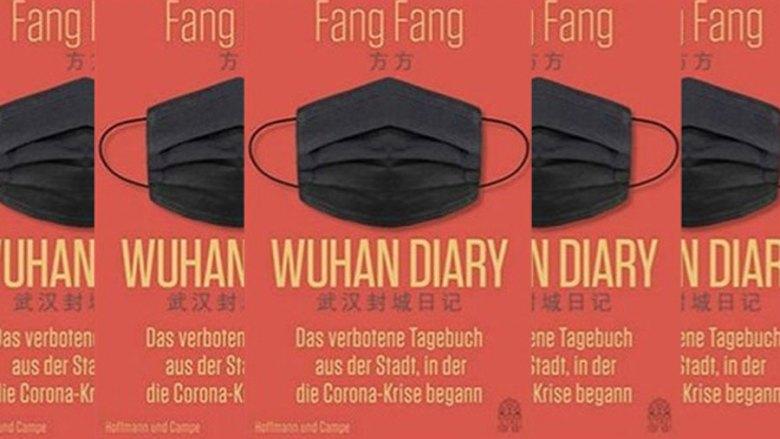 Wuhan Diary by Fang Fang.