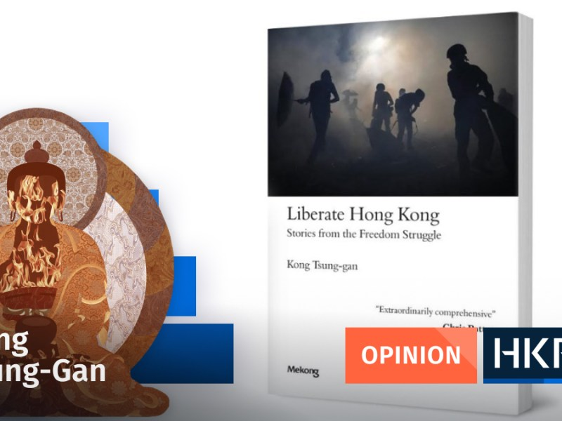 Liberate Hong Kong: Stories From The Freedom Struggle kong tsung gan