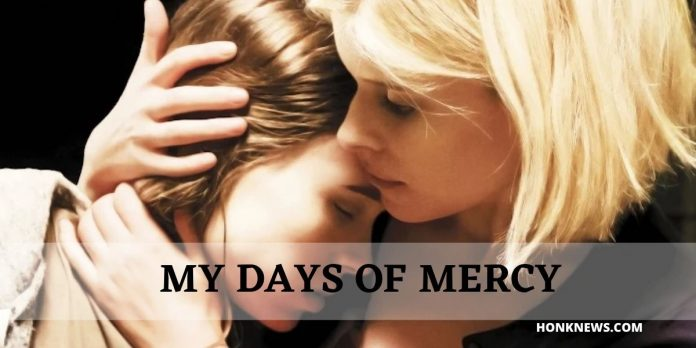 Movie My Days of Mercy Review    Latest updates and more