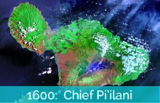 Honokeana Cove History - 1600 Chief Pi'ilani