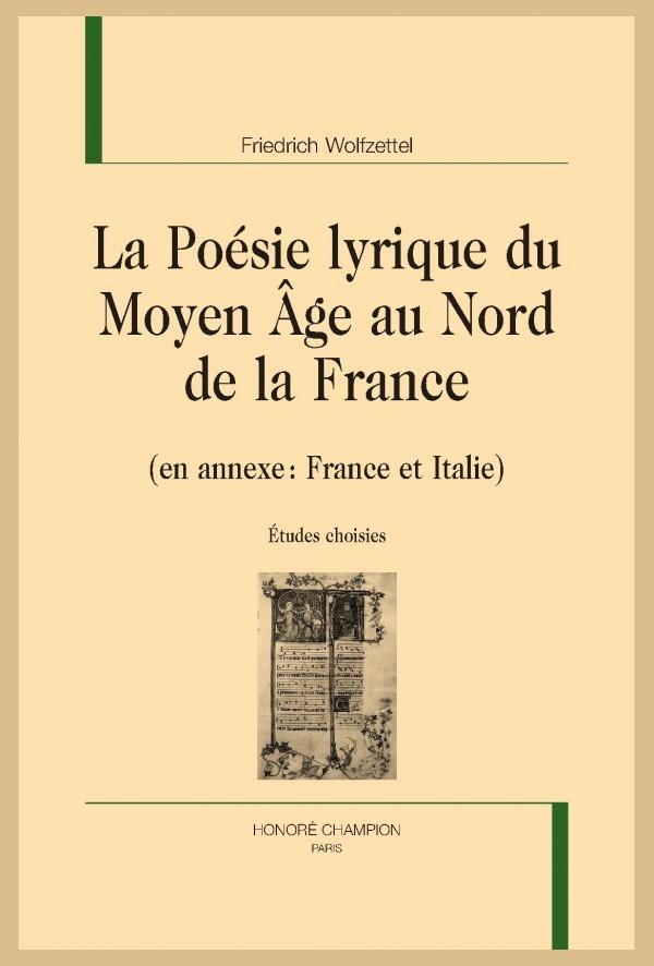 La Poésie Au Moyen Age : poésie, moyen, POÉSIE, LYRIQUE, MOYEN-ÂGE, FRANCE, WOLFZETTEL, FRIEDRICH