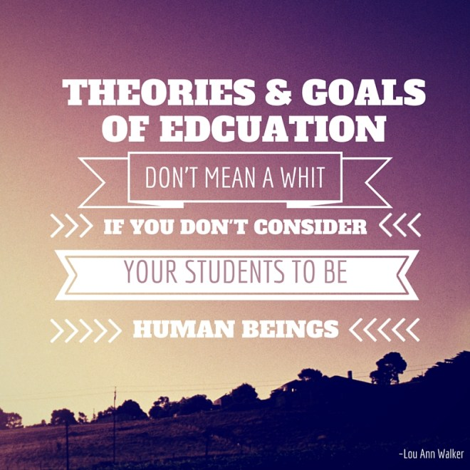 Theories & Goals of education