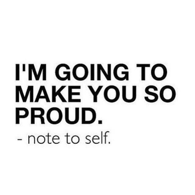Do something that makes you proud of yourself today. #