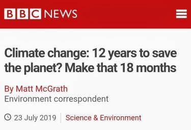 気候危機18‐日本語訳「この18ヵ月が人類存続の別れ道」BBC(英国放送協会)報道