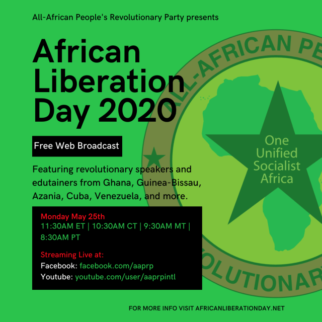 Flyer  for the AAPRP International African Liberation Day web broadcast on Monday May 25th! Visit africanliberationday.net for more info.