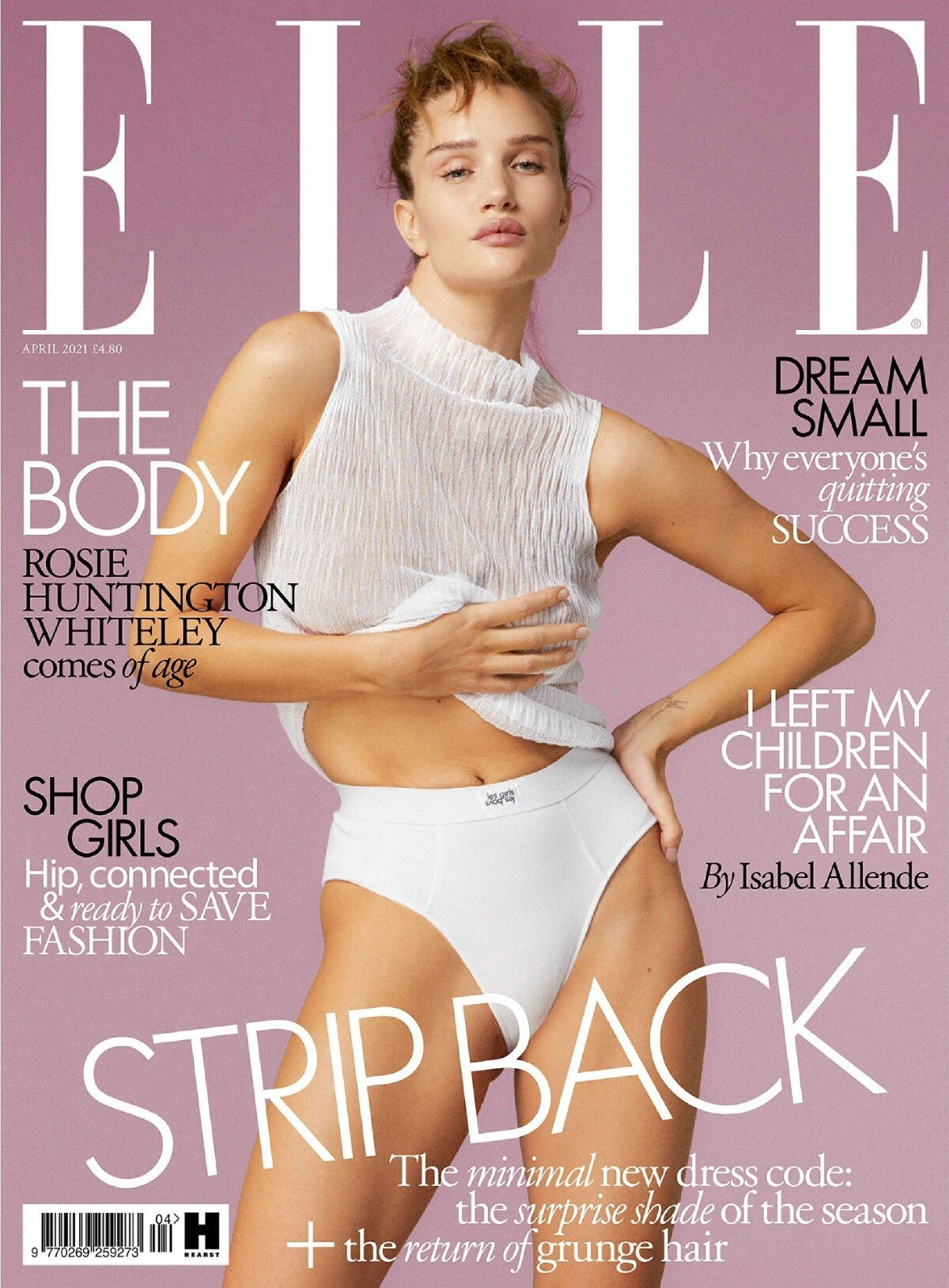 Rosie Huntington-Whiteley covers the April 2021 issue of British ELLE. Photographed by Quentin Jones.