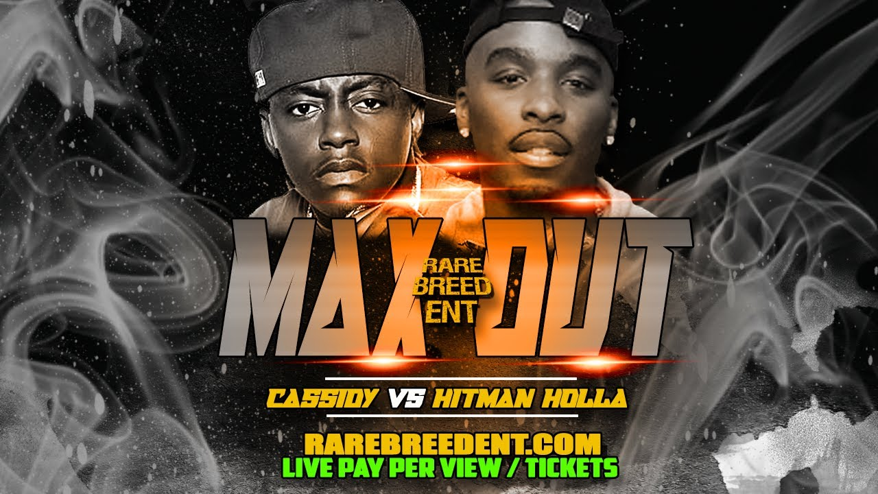 CASSIDY VS HITMAN HOLLA | MAX OUT ANNOUNCEMENT # 1 - RBE