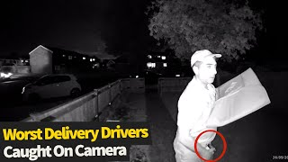 Top 20 Worst Delivery Drivers Caught On Camera