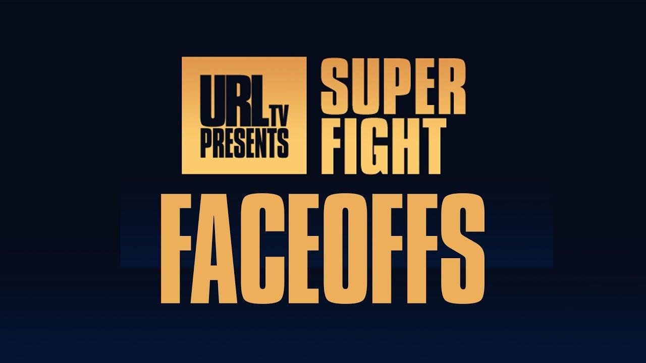 SUPERFIGHT FACEOFFS | URLTV