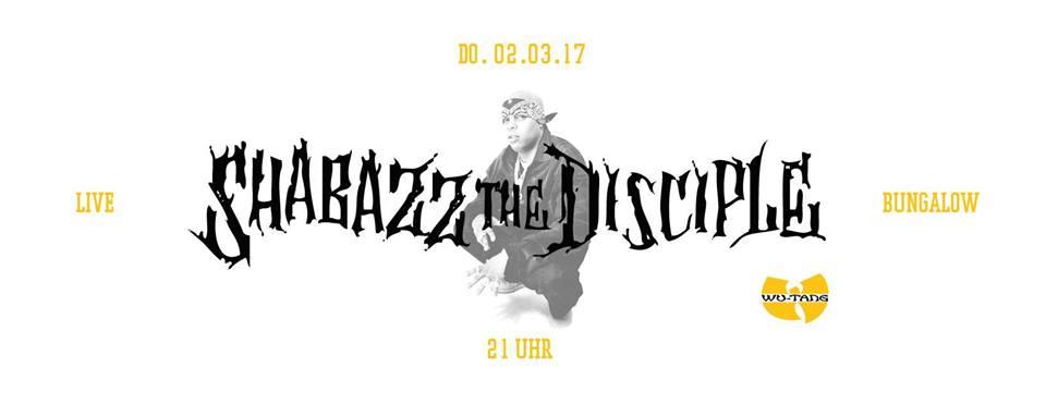 02.03.2017 Shabazz the Disciple (Bungalow, Augsburg)