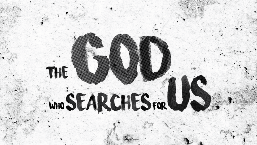 A God Who Searches