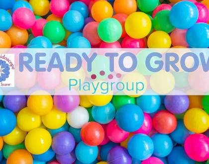 Welcome Ready to Grow Play Groups!