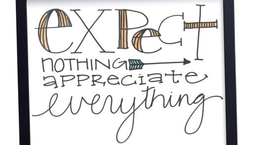 Growing Gratitude: Expect Nothing, Appreciate Everything!