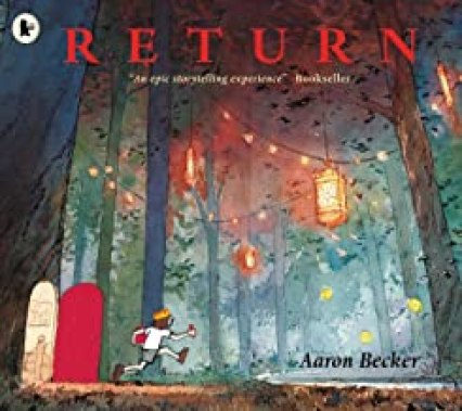 Return book 3 in the trilogy by Aaron Becker.