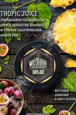 MustHave / Tropic Juice(Passionfruit系:Pineapple系=2:1ぐらいのMix)