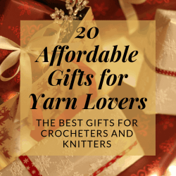 20 affordable gifts for yarn lovers. The best gifts for crocheters and knitters   Hooked by Kati