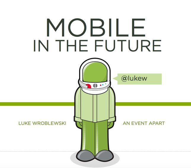Mobile in the Future | Luke Wroblewski