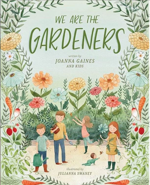 We Are the Gardeners book by Joanna Gaines