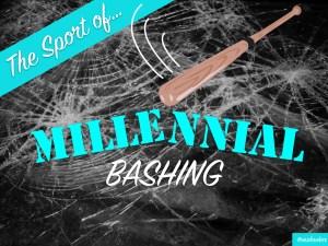 millennialbashing-001