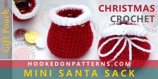Free Crochet Santa Sack Pattern Hooked On Patterns