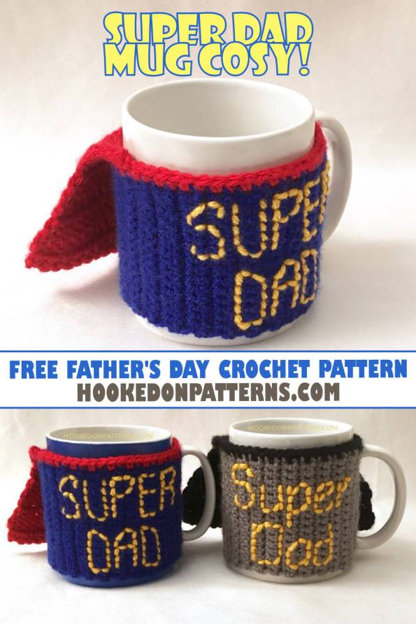 Fathers Day Crochet Gift Free Super Dad Mug Cosy Pattern Hooked
