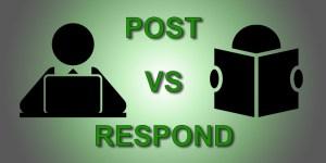 Posting Vs Responding