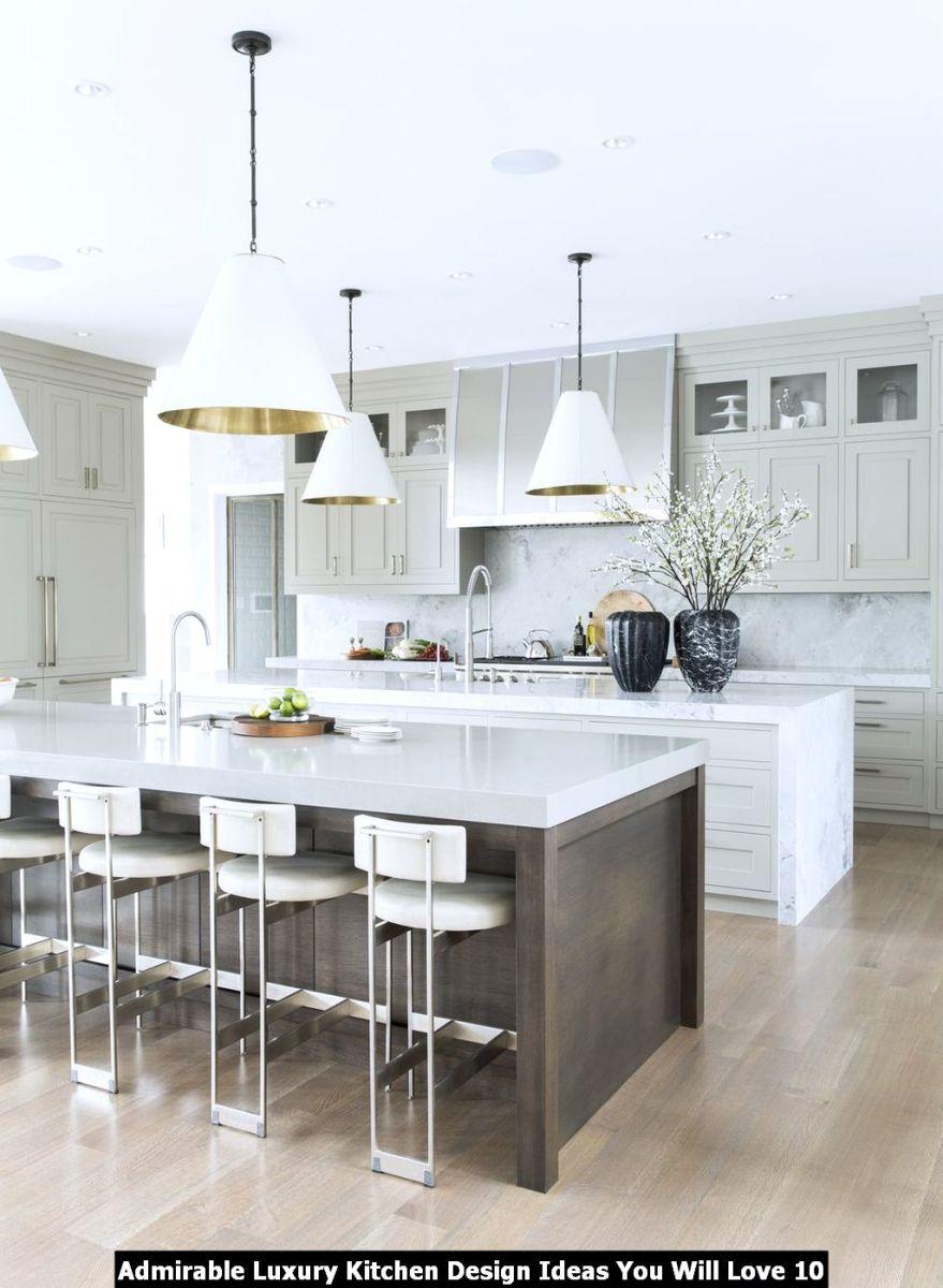 Admirable Luxury Kitchen Design Ideas You Will Love 10