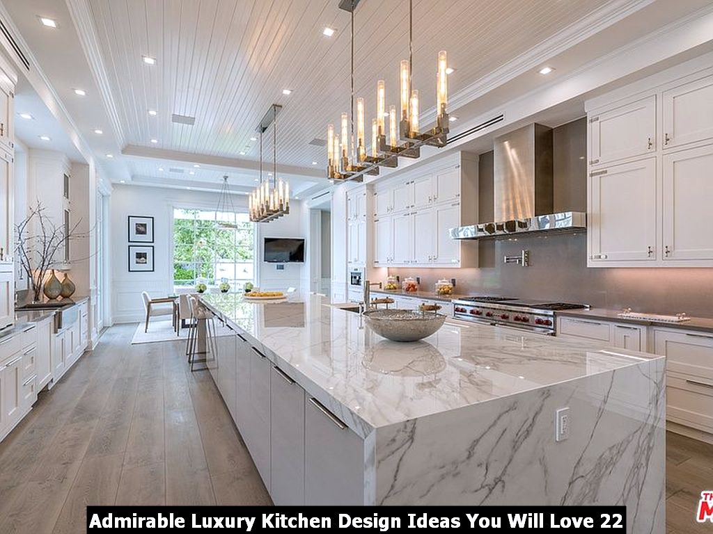 Admirable Luxury Kitchen Design Ideas You Will Love 22