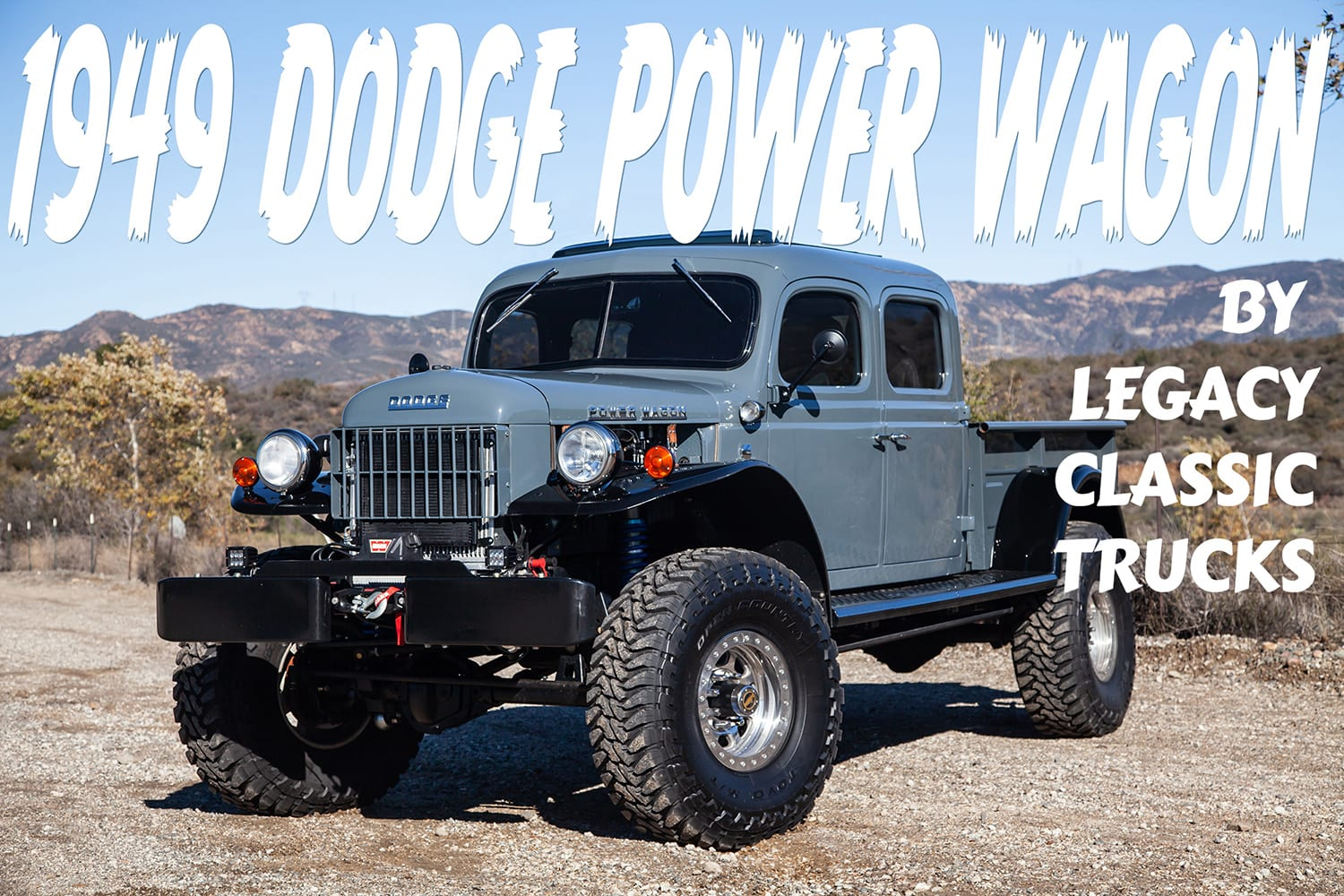 hight resolution of legacy clic trucks has built a big bold bad 1949 dodge power wagon