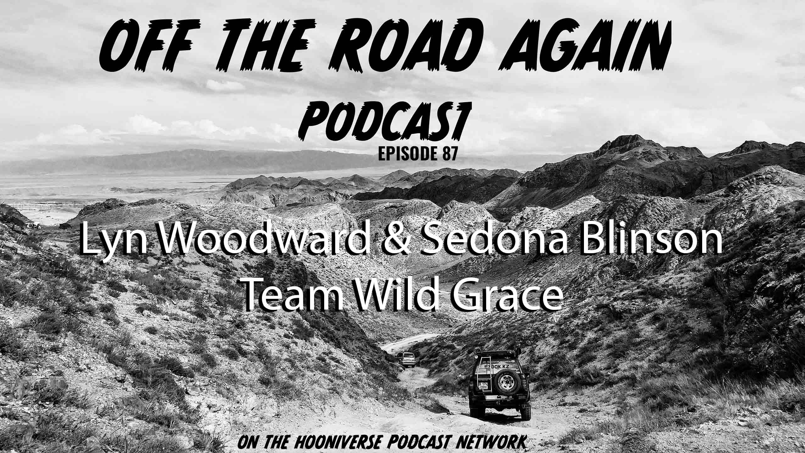 Lyn-Woodward-Sedona-Blinson-Off-The-Road-Again-Podcast-Episode-87
