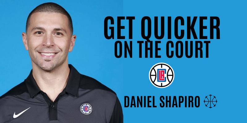 get quicker on the court