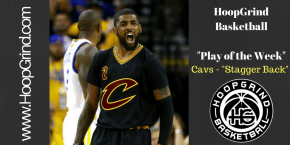 """PLAY OF THE WEEK: Cavs – """"Stagger Back"""" (BLOB)"""
