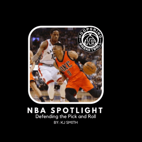 NBA Spotlight: Defending the Pick and Roll