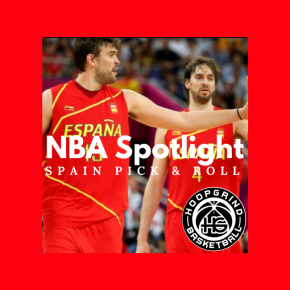 NBA Spotlight: Spanish Flavor on the Pick and Roll