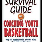Survival Guide for Coaching Youth Basketball Review