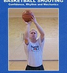Basketball Shooting: Confidence, Rhythm and Mechanics Review