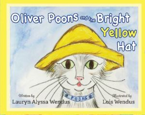 Oliver Poons and the Bright Yellow Hat - Hooray for Moms