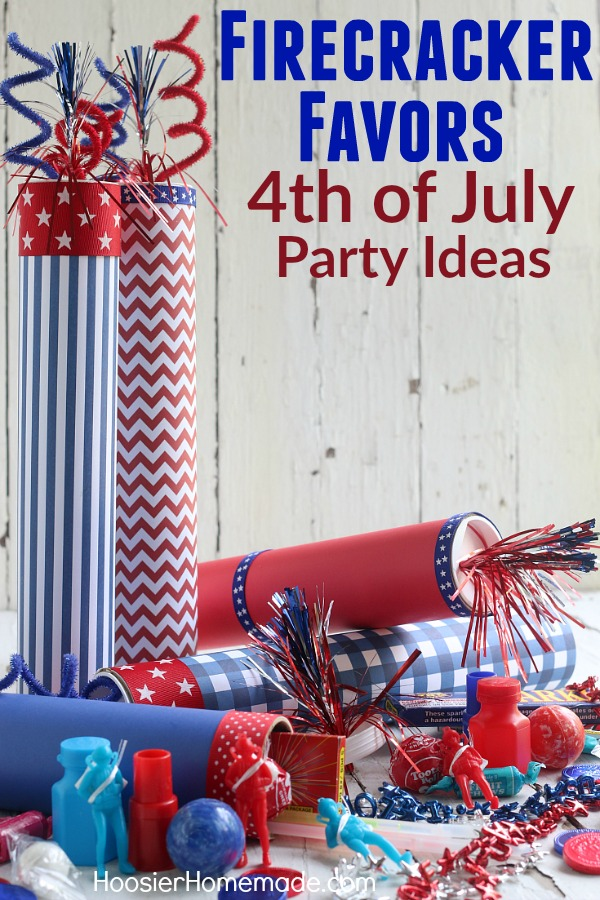 4th Of July Party Ideas Firecracker Favors Hoosier Homemade