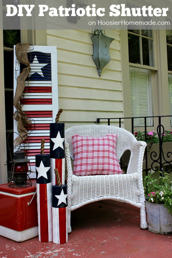 10 Cute Diy Patriotic Outdoor Decorations These Ideas Will Turn