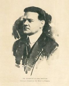 Herbert Hoover, Chairman Commission for Relief in Belgian, 1914