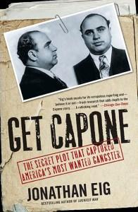 Jonathan Eig's book, Get Capone