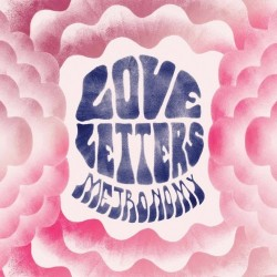 Metronomy-Love-Letters-copie-1 Metronomy - Love letters