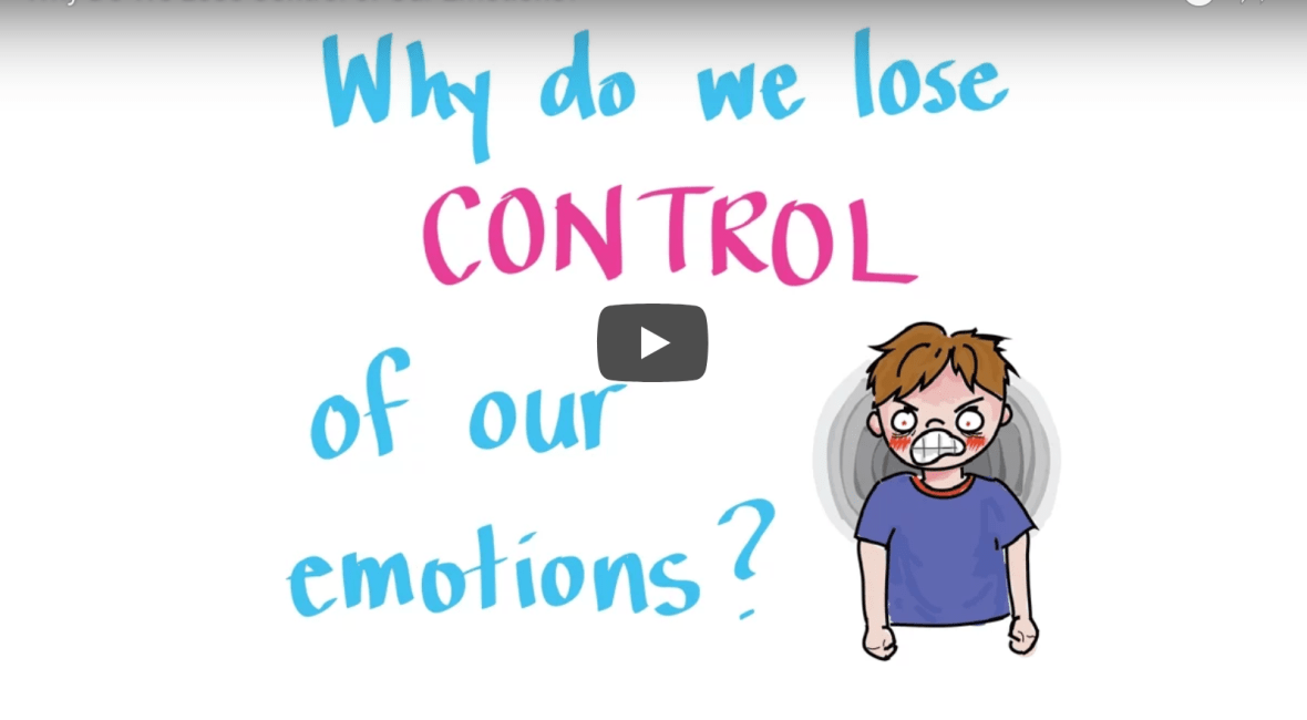 Why Do We Lose Control of Our Emotions