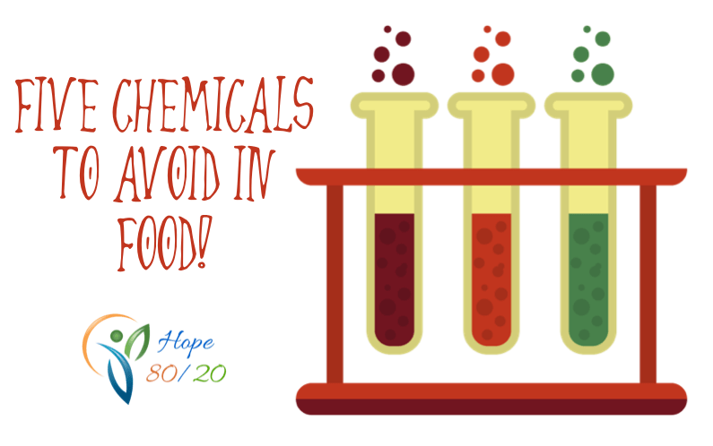 Five chemicals to avoid in food!