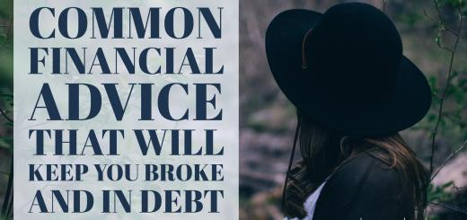 Common Financial Advice That Will Keep You Broke And In Debt Hopecents
